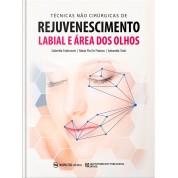Técnicas não Cirúrgicas de Rejuvenescimento Labial e Área dos Olhos