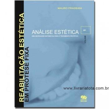 Reabilitação Estética em Prótese Fixa Vol.1 1a/06