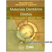 Materiais Dentários Diretos dos fundamentos à aplição clínica