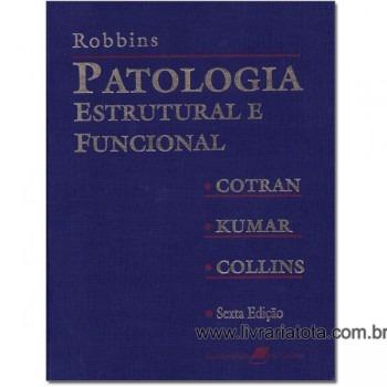 Patologia Estrutural e Funcional - 6.Ed/2000