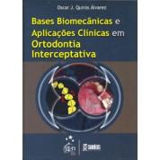 Bases biomecânicas e aplicações clínicas em ortodontia interceptativa