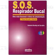 SOS RESPIRADOR BUCAL UMA VISAO FUNCIONAL E CLINICA DA AMAMENTACAO