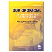 Dor Orofacial - Da Ciencia Básica a Conduta Clínica