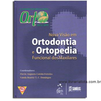 Orto 2010 - SPO: Nova Visão em Ortodontia e Ortopedia Funcional dos Maxilares