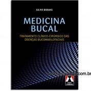 Medicina Bucal - Tratamento Clínico - Cirúrgico das Doenças Bucomaxilofaciais