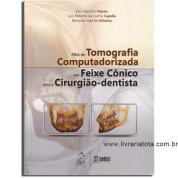 Atlas de Tomografia Computadorizada por Feixe Cônico para o Cirurgião-Dentista