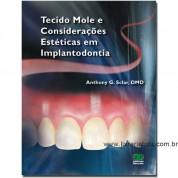 Tecido Mole e Considerações Estéticas em Implantodontia