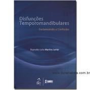 Disfunções Temporomandibulares - Esclarecendo a Confusão