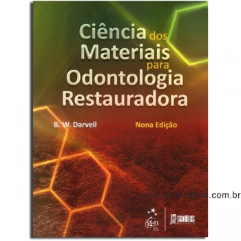 Ciência dos Materiais para Odontologia Restauradora