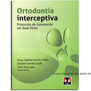 Ortodontia Interceptiva - Protocolo de Tratamento em Duas Fases