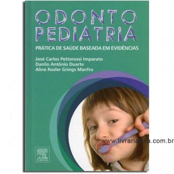 Odontopediatria - Prática de Saúde Baseada Em Evidências