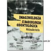 Imaginologia e Radiologia Odontológica