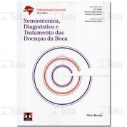 Abeno - Semiotécnica, Diagnóstico e Tratamento das Doenças da Boca