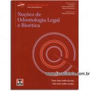 Abeno - Noções de Odontologia Legal e Bioética