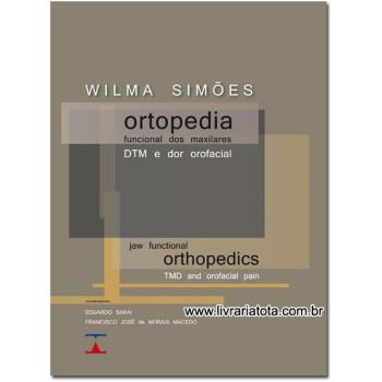 Ortopedia Funcional dos Maxilares, DTM e Dor Orofacial