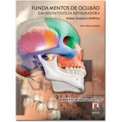 Fundamentos de Oclusão em Odontologia Restauradora