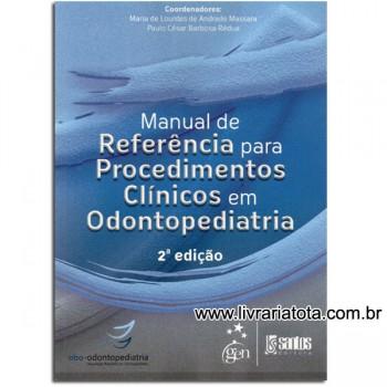 Manual de Referência para Procedimentos Clínicos em Odontopediatria