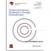 ABENO - Técnica Anestésica, Exodontia e Cirurgia Dentoalveolar