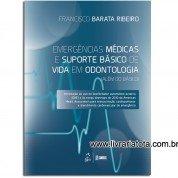 Emergências Médicas e Suporte Básico de Vida em Odontologia