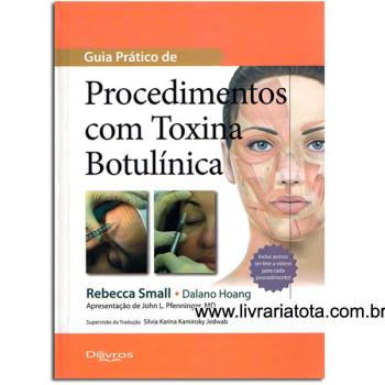 GUIA PRATICO DE PROCEDIMENTOS COM TOXINA BOTULINICA