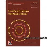 ABENO Gestão da Prática em Saúde Bucal