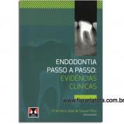 Endodontia Passo a Passo: Evidências Clínicas