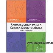 Farmacologia para a Clínica Odontológica