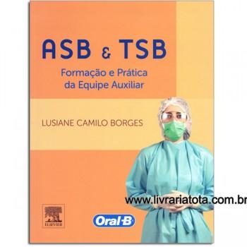 ASB e TSB: Formação e Prática da Equipe Auxiliar