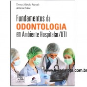 Fundamentos da Odontologia em Ambiente Hospitalar-UTI