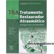 TRA Tratamento Restaurador Atraumático