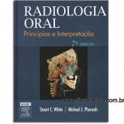 Radiologia Oral: princípios e interpretação