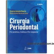 Cirurgia Periodontal - Pré-protética, Estética e Peri-implantar