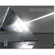 LENTE DE CONTATO DENTAL - LAMINADO E FRAGMENTO CERÂMICO - 2ª Edição