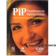 PIP - Procedimentos em Implante e Prótese