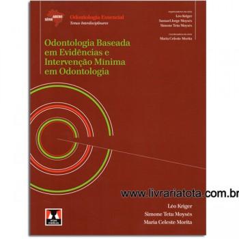 ABENO Odontologia Baseada em Evidências e Intervenção Mínima em Odontologia