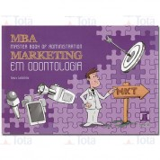 MBA: Master Book of Administration Marketing em Odontologia