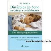 Distúrbios Do Sono Na Criança E No Adolescente - Uma Abordagem Para Pediatras