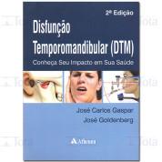 Disfunção Temporamandibular (DTM)