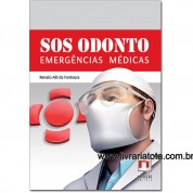 SOS ODONTO - EMERGÊNCIAS MÉDICAS
