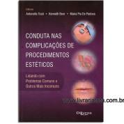Conduta nas Complicações de Procedimentos Estéticos