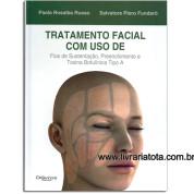 Tratamento Facial Com Uso de Fios de Sustentação, Preenchimento e Toxina Botulinica