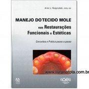 Manejo do Tecido Mole nas Restaurações Funcionais e Estéticas