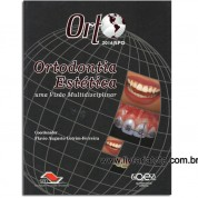 ORTO 2016|SPO - Ortodontia Estetica uma Visão Contemporanea