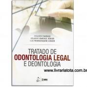 Tratado de Odontologia Legal e Deontologia