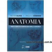 Anatomia Para o Curso de Odontologia Geral e Específica