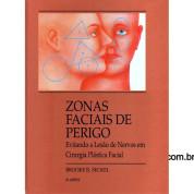 ZONAS FACIAIS DE PERIGO