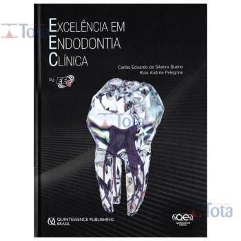 Excelência em Endodontia Clínica
