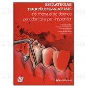 ESTRATEGIAS TERAPEUTICAS ATUAIS NO MANEJO DA DOENCA PERIODONTAL