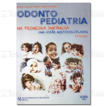Odontopediatria na Primeira Infância Uma visão multidisciplinar