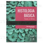 Histologia Básica. Texto e Atlas
